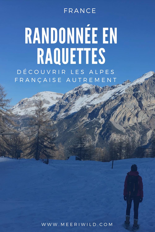 Randonnée en raquettes découvrir les Alpes française autrement