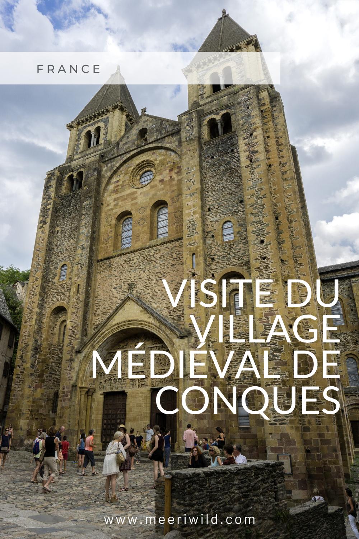Visite du village médiéval de Conques