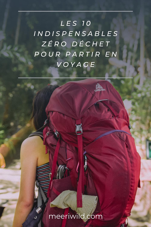 les 10 indispensables zéro déchet pour partir en voyage