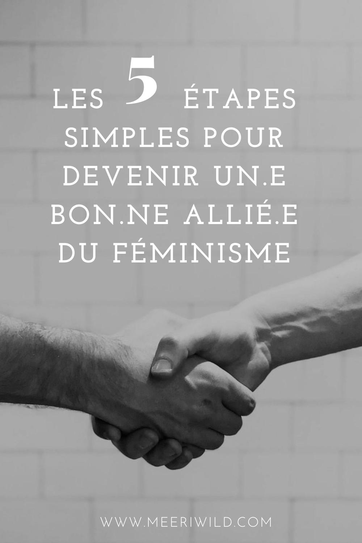 Les 5 étapes simples pour devenir un.e bon.ne allié.e du féminisme